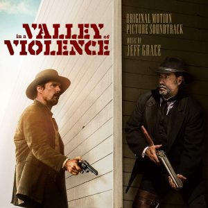 in-a-valley-of-violence-movie-soundtrack